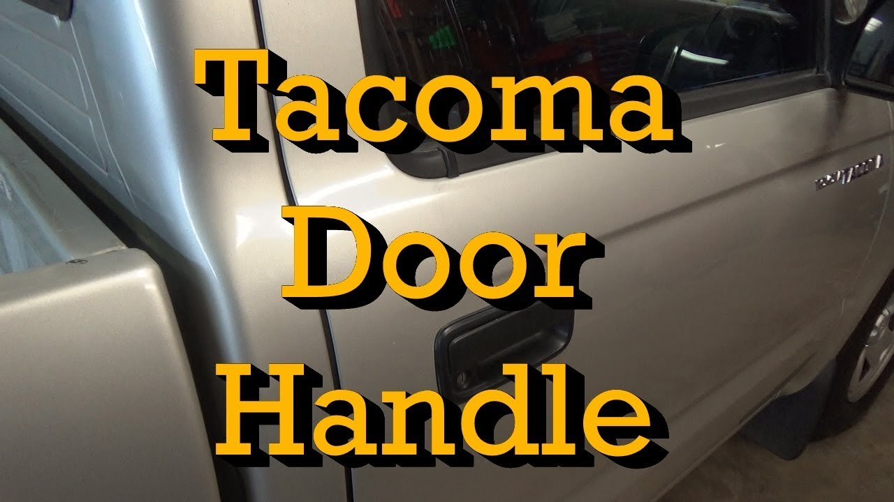 Toyota Tacoma Door Handle Lock Assembly Replacement 2002 2001 2004 Similar Youtube