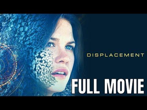 Displacement | Full Thriller Movie