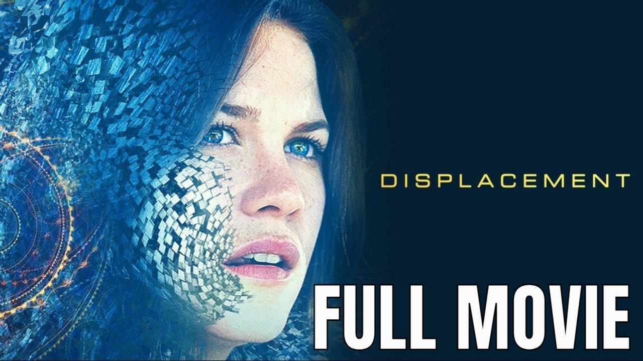 Download Displacement | Full Thriller Movie