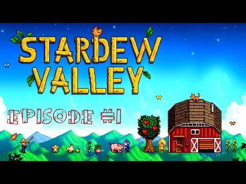 Manual Labour is for LOSERS! | Stardew Valley #1
