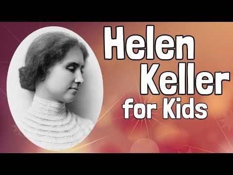 Helen Keller for Kids