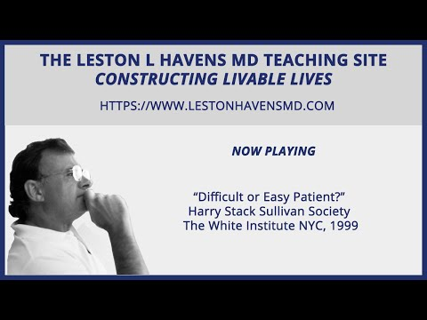 "68 ""Difficult or Easy Patient?"" Harry Stack Sullivan Society The White Institute NYC"