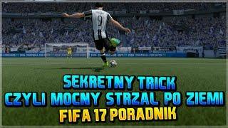 FIFA 17 | Poradnik | Sekretny trick | Mocny strzał po ziemi