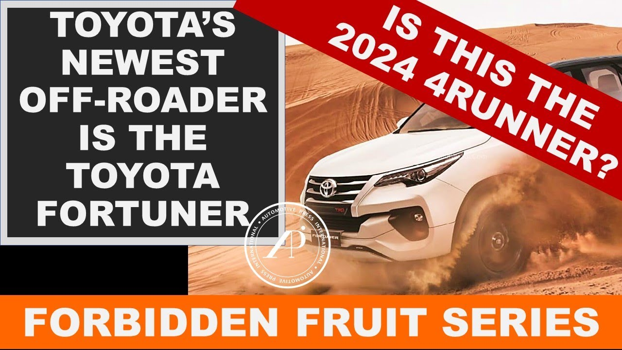 Toyota's Newest Off-Roader from Toyota is the Fortuner - but it's not coming to North America.