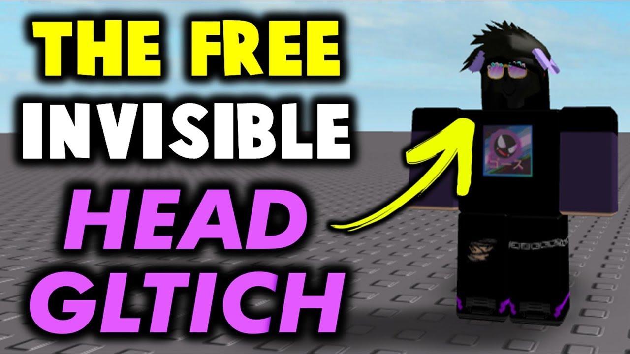 The Free Invisible Head Glitch R 0 Youtube