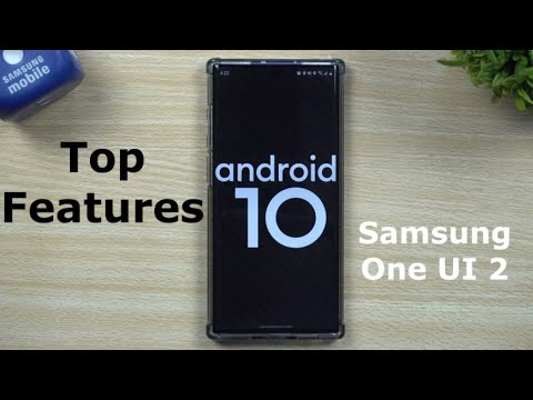 One UI 2 - Samsung Android 10 Update TOP FEATURES