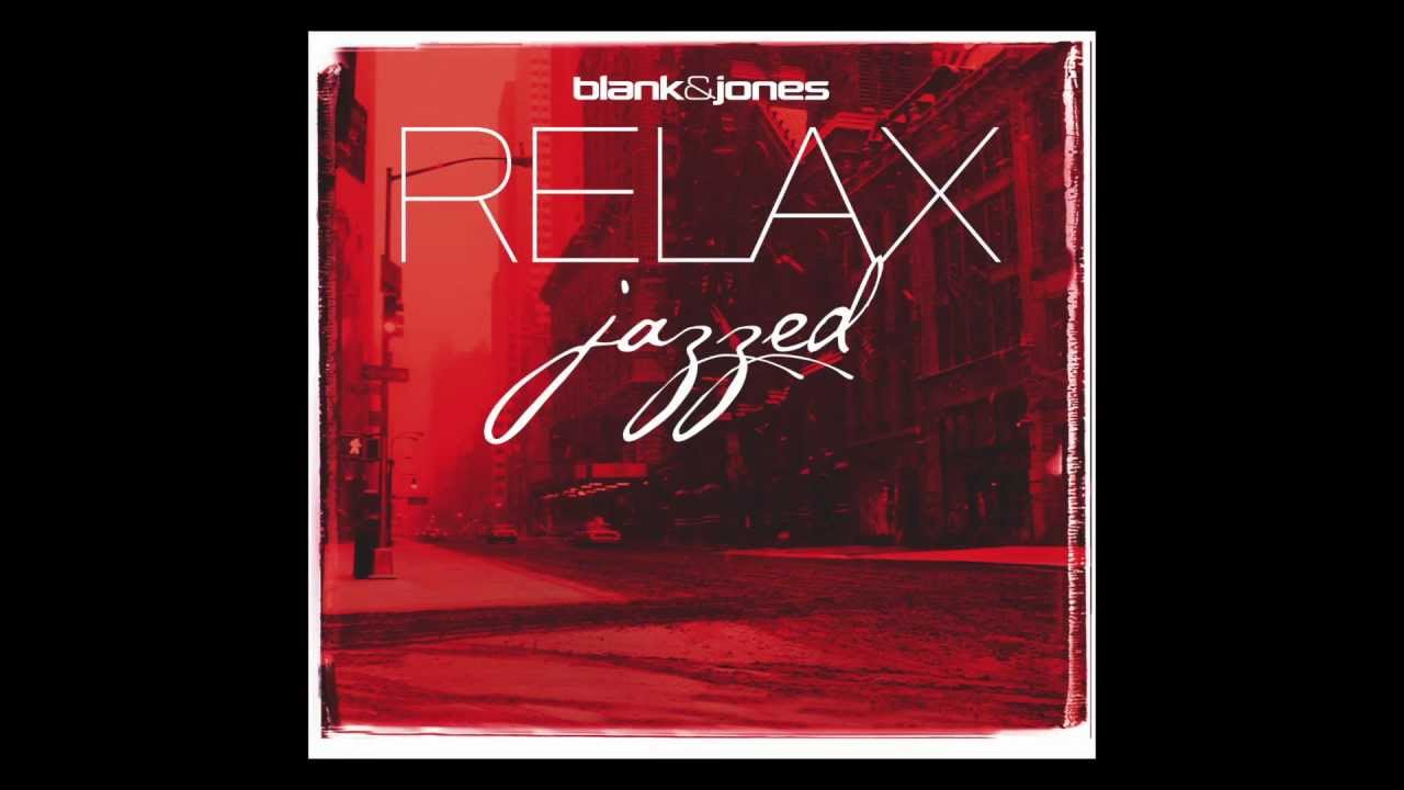 blank and jones relax edition 2