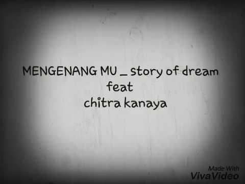 Lirik lagu sedih MENGENANG MU_ story of dream