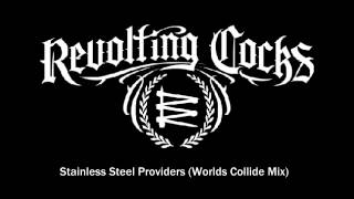 Stainless Steel Providers (Worlds Collide Mix)
