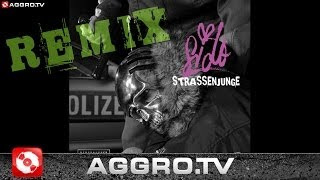 SIDO - STRASSENJUNGE (LEXY & K PAUL REMIX) - AGGRO BERLIN REMIX (OFFICIAL HD VERSION AGGROTV)