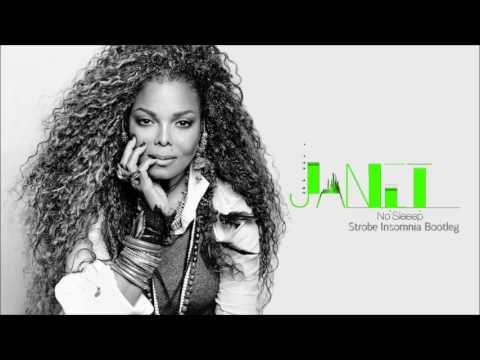 Janet Jackson - No Sleeep (Strobe Insomnia Bootleg)
