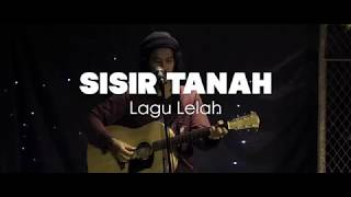 SISIR TANAH - Lagu lelah (LIVE SRAWUNG SESSION)