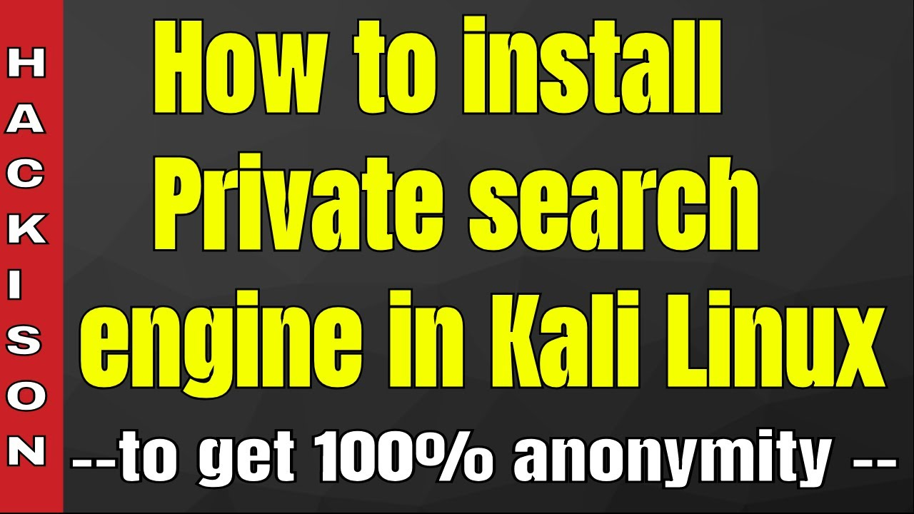 How to install own search engine in Kali Linux ( New Research )