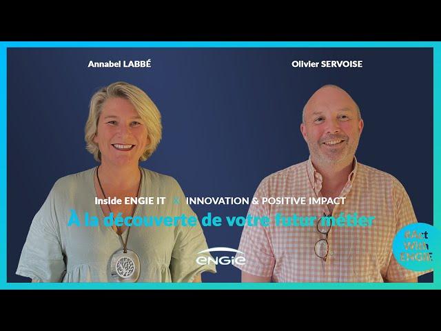 Inside ENGIE IT, épisode 6 : Innovation & Positive Impact