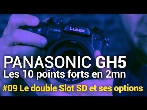Panasonic Gh5 09 Le Double Slot Sd Card Et Ses Options