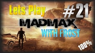 Lets Play MAD MAX  #21 - Almost Max Level & Recap [Edited LP] [100%]