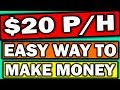 Earn $20 Per Hour - Easy Way To Make Money Online  ( No Experience Required )