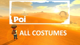 Poi Where to Find All Costumes