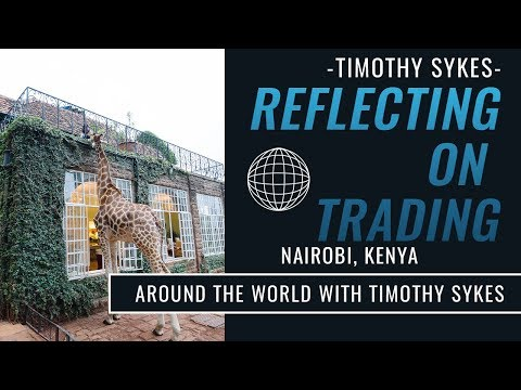 Reflecting on Trading in Nairobi, Kenya