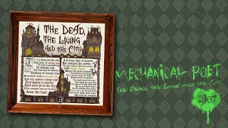Watch Mechanical Poet The Dead The Living And The City video