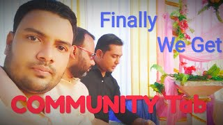 WE GOT COMMUNITY TAB |   YOUTUBE GIFT | THANKS YOUTUBE | THANKS ALL OF YOU FOR YOUR GREAT SUPPORT.