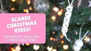 Christmas Tree Decorate with Me | DIY Scandinavian Christmas Decorations | Oh Hi DIY