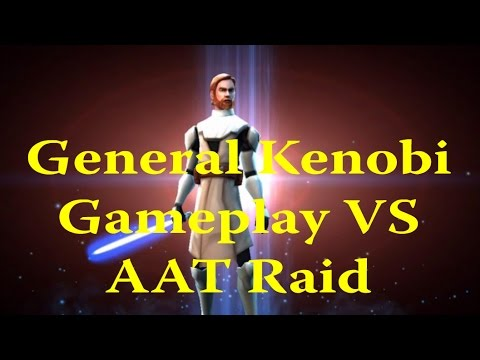 Star Wars: Galaxy Of Heroes - General Kenobi Gameplay VS AAT Raid