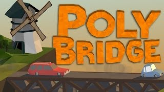 Poly Bridge: Construim Poduri [11]