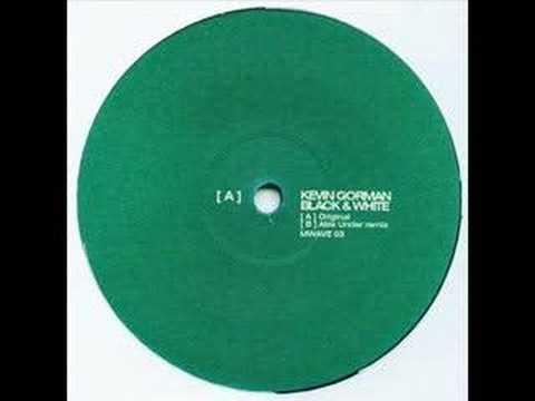Black & White - Kevin Gorman (Alex Under Mix)
