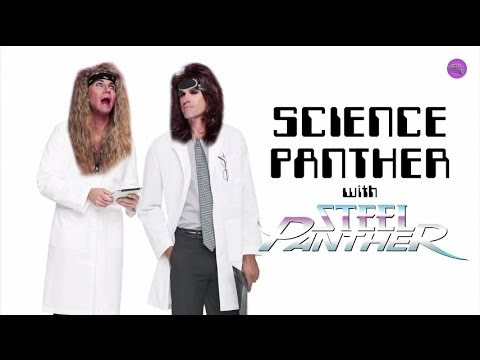 SCIENCE PANTHER #10 - Steel Panther TV
