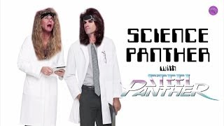 SCIENCE PANTHER #10 - Steel Panther TV Thumbnail