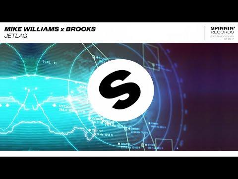 Mike Williams x Brooks - Jetlag (Extended Mix)