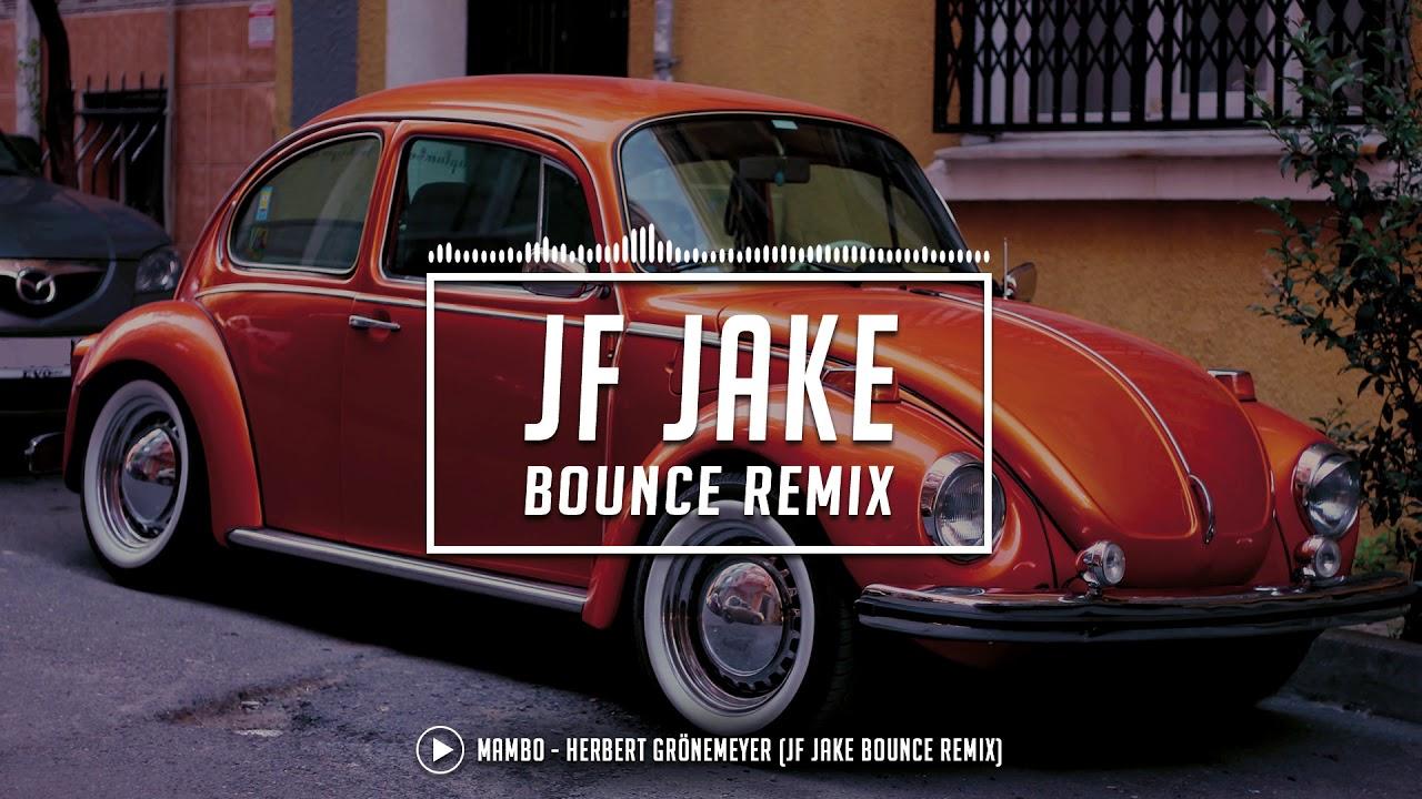Download Mambo - Herbert Grönemeyer (JF Jake Bounce Remix)