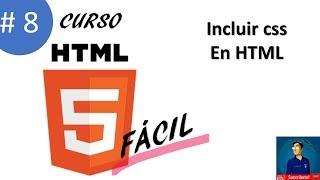 8. INCLUIR CSS (ESTILOS) INTERNOS Y EXTERNOS DENTRO DE HTML | Curso HTML 5 Fácil