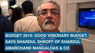 Budget 2019: Good visionary budge