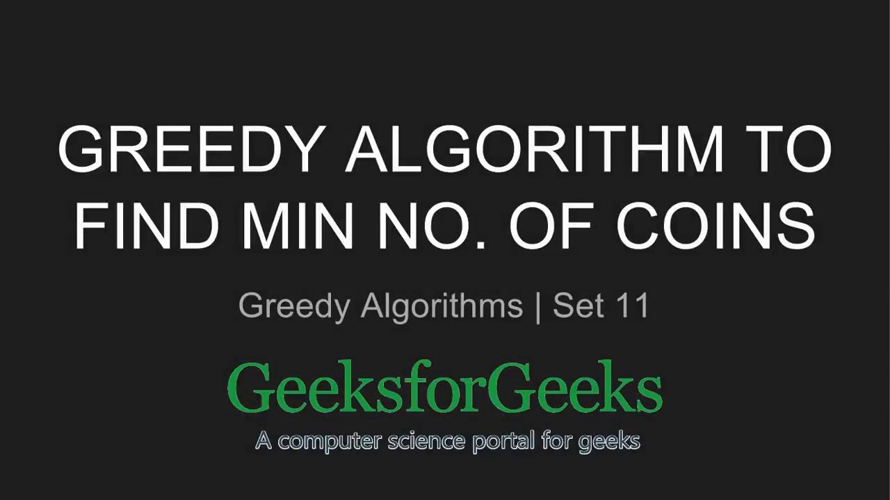 Greedy Algorithm to find minimum number of Coins | GeeksforGeeks