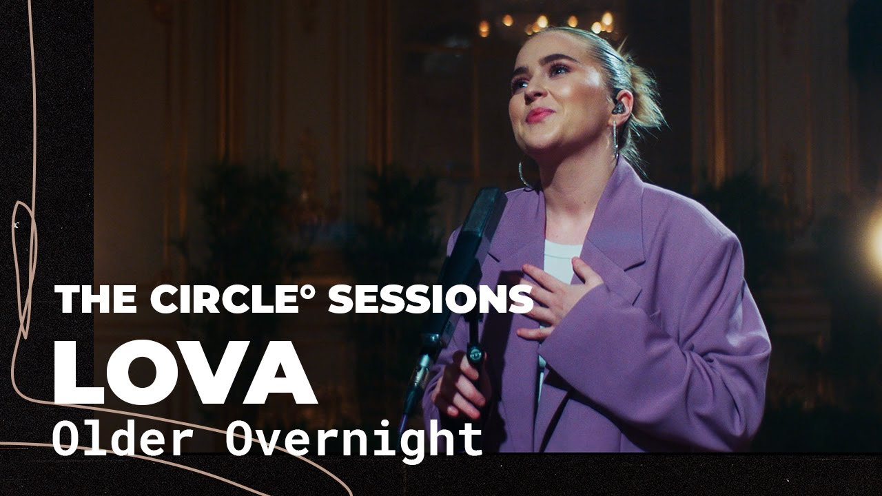 Lova - Older Overnight (Live) | The Circle° Sessions