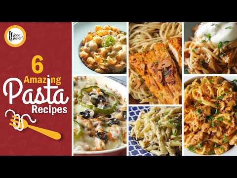 6 Amazing Pasta Recipes By Food Fusion