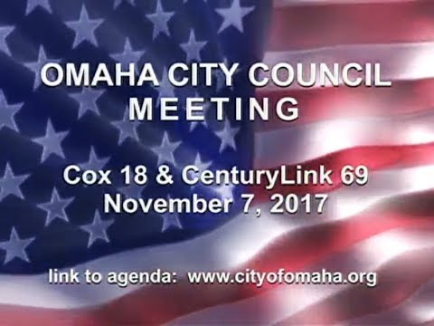 Omaha Nebraska City Council Meeting, November 7, 2017