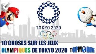 10 CHOSES à savoir sur les JEUX OLYMPIQUES de TOKYO 2020