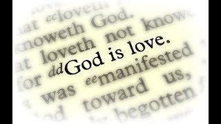 1 John 4 - God Is Love