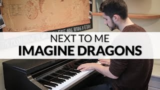 Imagine Dragons - Next To Me | Piano Cover