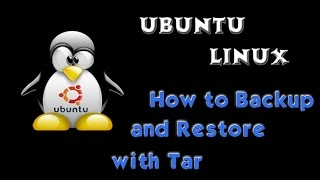 How to Backup and Restore Ubuntu Server Using Tar in Terminal