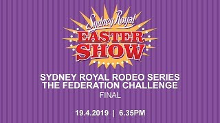 Sydney Royal Rodeo Series - The Federation Challenge - Final