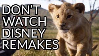 Don't Watch Disney Remakes