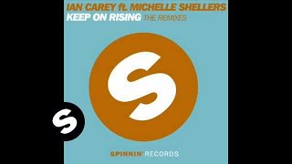 Ian Carey ft. Michelle Shellers - Keep On Rising (Mark Simmons Remix)