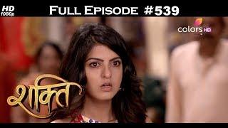 Shakti - 19th June 2018 - शक्ति - Full Episode