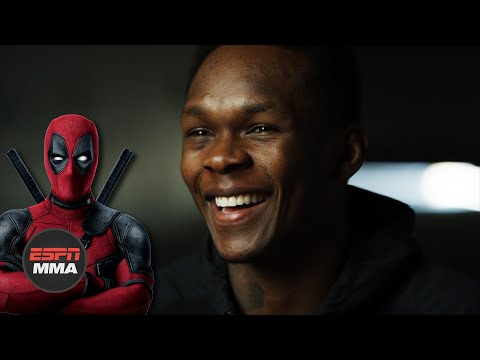 Israel Adesanya sees himself as the Deadpool of MMA | ESPN MMA