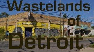 Wastelands of Detroit