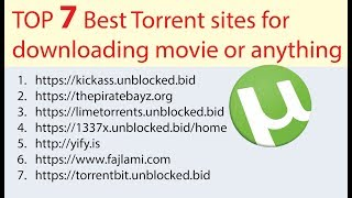 TOP 7 Best Torrent Sites for Downloading Movies or anythings 2017-18